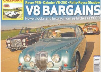 Classic & Sports Car January 2014 – Daimler and Rolls Royce prepared and supplied. Rover repainted by us for a client